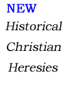 Historical Christian Heresies